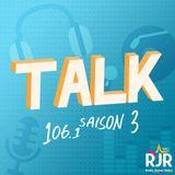 #33 - Talk - Saison 2 - 10 Mai 2016