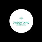 Paddy Mac - 60 Mins Mix