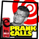 E FM Prank Calls