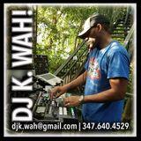 DJ K. WAH!