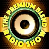 The Premium Blend Radio Show