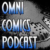 Omni Comics Podcast!