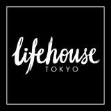Lifehouse Tokyo ライフハウス 東京