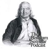 The Bentham Seminar Podcast