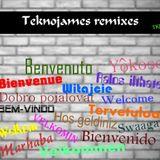 Teknojames Remixes