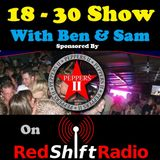 The 18-30 Show - Friday 8th March 2013- With Ben and Sam