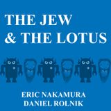 Podcast - The Jew and The Lotu