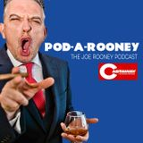 Pod-a-Rooney: the Joe Rooney p