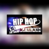 Dj Ula$h-We Love HipHop The Show