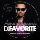 DJ Favorite - Fashion Music Radio Show 020 (Jack Holiday Guest Mix)