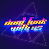 DON'T FUNK WITH US