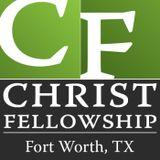 Christ Fellowship Fort Worth T