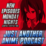 Just Another Anime Podcast