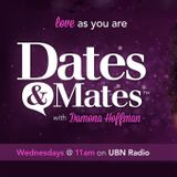 Dates and Mates with Damona Ho