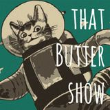 Mr. Butters - That Butter Show 16