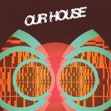 Ourhouseisourhouse