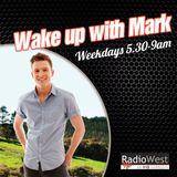 Wake up with Mark