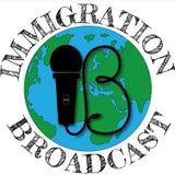 Immigration Broadcast