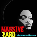 "Massive Yard Saison VIII episode 8 Hosted By Boykot ""The Marshall"" BURNINTON and Lywox"