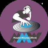 mastermixers@work