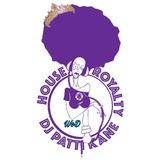 DJ Patti Kane House Royalty