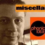 Phonic FM DJ John M MISCELLANY