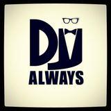 【DJ Always - 全中文系列2017Remix】