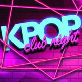 Kpop Club Night