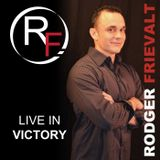 Live in Victory with Rodger Fr