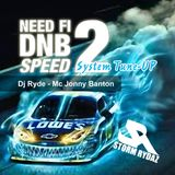 Need fi DNB Speed Vol 2 Dj Ryde and MC Jonny Banton new years warm up to get you hyped