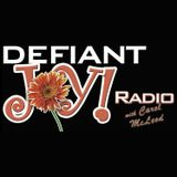 Defiant Joy Radio Podcast - Ju