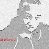 Dj W3irD-0!