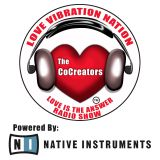 The CoCreators #LoveIsTheAnswerRadioShow Funky Soulful Nov 15 My House Radio