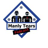 Manly Tears Podcast