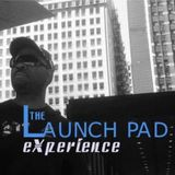 LaunchPadExperience