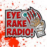 Eye Rake Radio