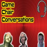 Game Chair Conversations