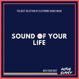 Sound Of Your Life 084 With Altug Guney