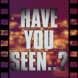 Have You Seen..?