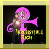 Irresistible Rich(+>