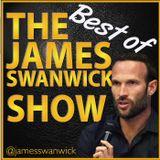 Best of the James Swanwick Sho