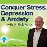 Conquer Stress, Depression & A