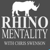 Rhino Mentality Podcast with C