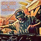 CHOP SUEY RADIO SHOW 20-01-2017