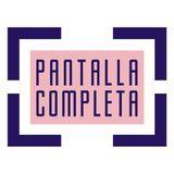 "Pantalla Completa - Episodio 17 - ""Midseason finale"""