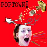 Poptown a nonsensicast