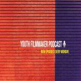 Podcast – Youth Filmmaker