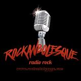 Rockanbolesque Radio Show