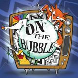 On The Bubble Podcast - save o