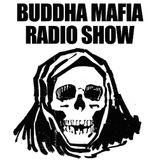 Buddha Mafia Radio Show